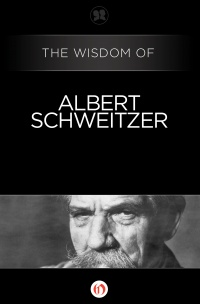 img-the-wisdom-of-albert-schweitzer-cover-large_205747995147