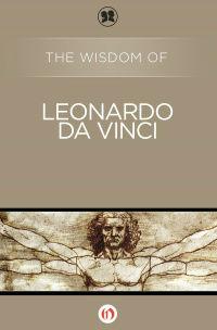 img-the-wisdom-of-leonardo-da-vinci-cover-large_165637829538-w200