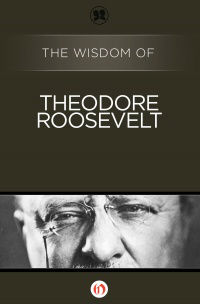 img-the-wisdom-of-theodore-roosevelt-cover-large_203615598597-w200