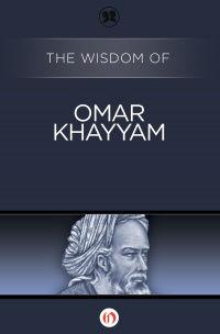 img-the-wisdom-of-omar-khayyam-cover-large_191044730437-w200